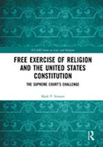 Free Exercise of Religion and the United States Constitution (ICLARS Series on Law and Religion)