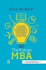 Future MBA (The Principles for Responsible Management Education Series)