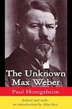 Unknown Max Weber
