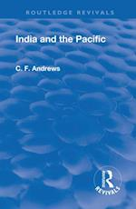 Revival: India and the Pacific (1937) (Routledge Revivals)
