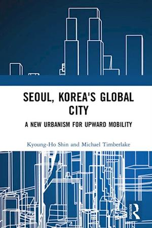 Seoul, Korea's Global City