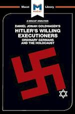 Hitler's Willing Executioners (The Macat Library)
