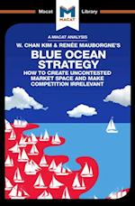 Blue Ocean Strategy (The Macat Library)