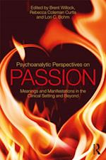 Psychoanalytic Perspectives on Passion