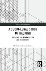 Socio-Legal Study of Hacking (Law, Science and Society)