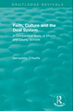 Faith, Culture and the Dual System (Routledge Revivals)