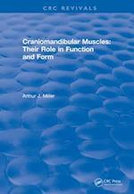 Craniomandibular Muscles (CRC Press Revivals)