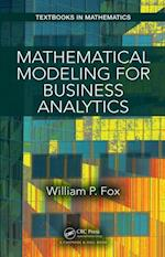 Mathematical Modeling for Business Analytics (Textbooks in Mathematics)