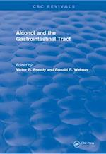 Alcohol and the Gastrointestinal Tract (CRC Press Revivals)