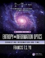Entropy and Information Optics (Optical Science And Engineering)