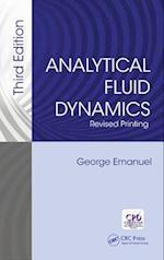 Analytical Fluid Dynamics, Third Edition