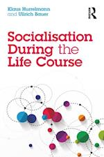 Socialisation During the Life Course