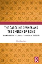Caroline Divines and the Church of Rome
