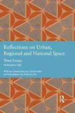 Reflections on Urban, Regional and National Space (Studies in International Planning History)