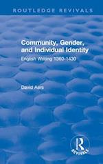 Routledge Revivals: Community, Gender, and Individual Identity (1988) (Routledge Revivals)