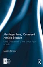 Marriage, Love, Caste and Kinship Support
