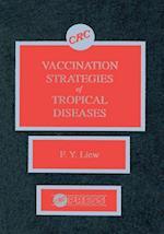 Vaccination Strategies of Tropical Diseases