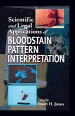 Scientific and Legal Applications of Bloodstain Pattern Interpretation