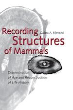 Recording Structures of Mammals