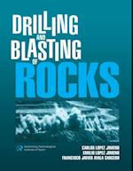 Drilling and Blasting of Rocks