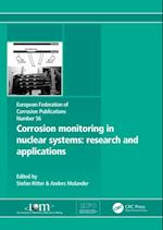 Corrosion Monitoring in Nuclear Systems EFC 56 (European Federation of Corrosion Publications)