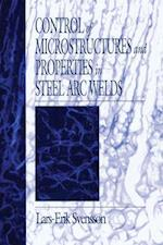 Control of Microstructures and Properties in Steel Arc Welds (Materials Science & Technology)