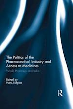 Politics of the Pharmaceutical Industry and Access to Medicines