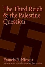 Third Reich and the Palestine Question