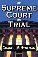 Supreme Court on Trial