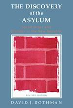 Discovery of the Asylum
