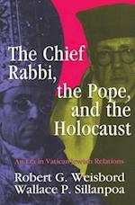 Chief Rabbi, the Pope, and the Holocaust