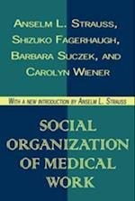 Social Organization of Medical Work