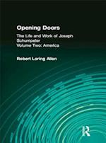 Opening Doors: Life and Work of Joseph Schumpeter