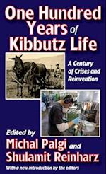 One Hundred Years of Kibbutz Life