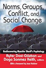 Norms, Groups, Conflict, and Social Change
