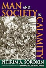 Man and Society in Calamity