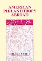 American Philanthropy Abroad