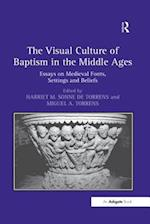 Visual Culture of Baptism in the Middle Ages