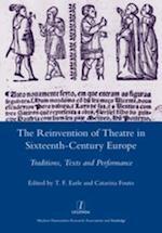 Reinvention of Theatre in Sixteenth-century Europe