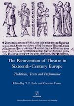 Reinvention of Theatre in Sixteenth-century Europe