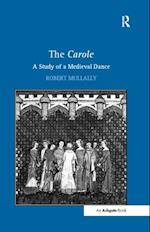 Carole: A Study of a Medieval Dance