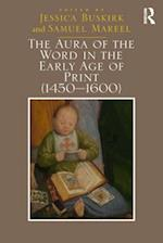 Aura of the Word in the Early Age of Print (1450?600)