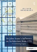 Sir John Soane? Influence on Architecture from 1791