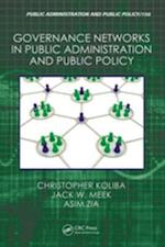 Governance Networks in Public Administration and Public Policy af Asim Zia, Christopher Koliba, Russell Mills