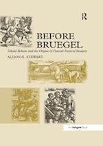 Before Bruegel