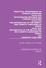 Practical Orthography of African Languages (Linguistic Surveys of Africa)