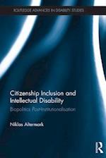 Citizenship Inclusion and Intellectual Disability (Routledge Advances in Disability Studies)