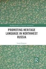 Promoting Heritage Language in Northwest Russia (Routledge Studies in Linguistic Anthropology)