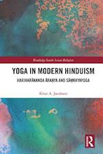Yoga in Modern Hinduism (Routledge South Asian Religion Series)