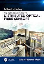 Introduction to Distributed Optical Fibre Sensors (Series in Fiber Optic Sensors)